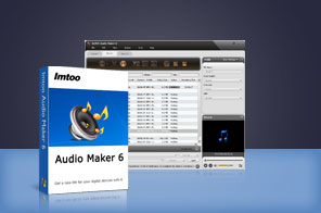 ImTOO Audio Maker