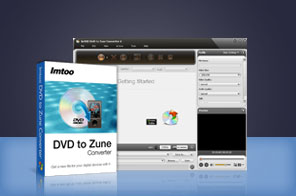 ImTOO DVD to Zune Converter