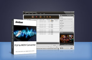 ImTOO FLV to MOV Converter