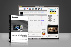 ImTOO MP4 to DVD Converter for Mac