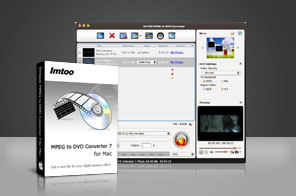 ImTOO MPEG to DVD Converter for Mac