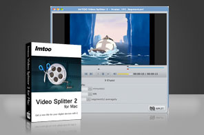 ImTOO Video Splitter 2 for Mac