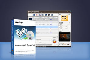 ImTOO Video to DVD Converter