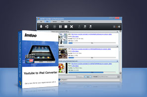 ImTOO YouTube to iPad Converter